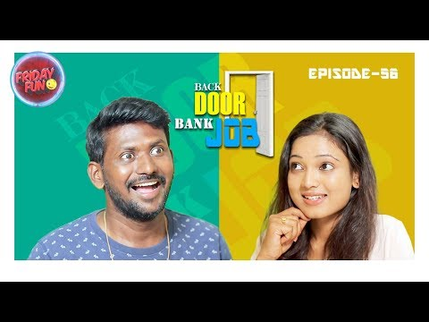 Friday Fun Episode - 56 || Back Door Bank Job  || Mahesh Vitta