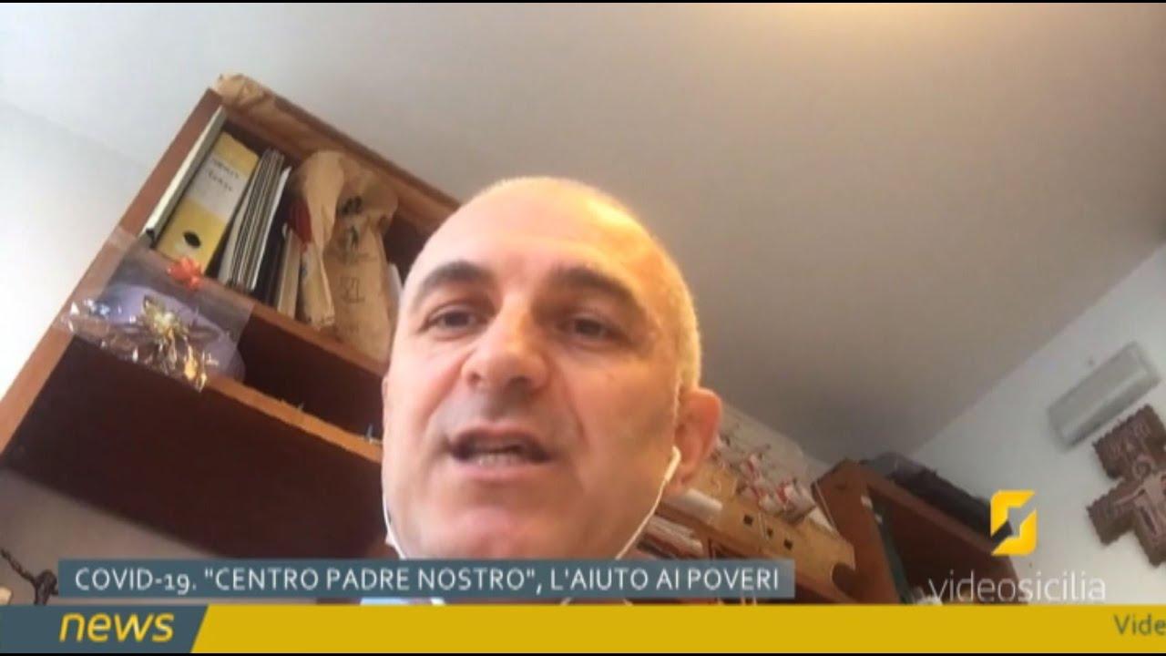 VideoSicilia News. Covid-19 Centro Padre Nostro, l'aiuto ai poveri