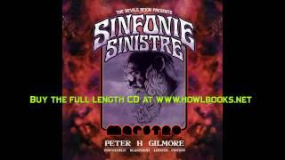 Peter H. Gilmore - Sinfonie Sinistre - Ulthar - Track 1