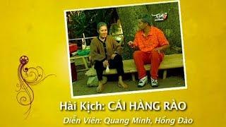 Hài Kịch Hải Ngoại 2018 | CÁI HÀNG RÀO | Hài kịch Mới Nhất - Cười Vỡ Bụng 2018