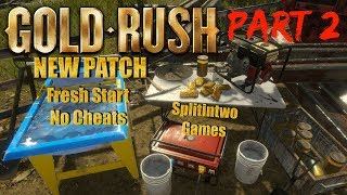 """GOLD RUSH THE GAME  NEW PATCH SEASON 2 """"RUSH FOR GOLD"""" PT 2"""