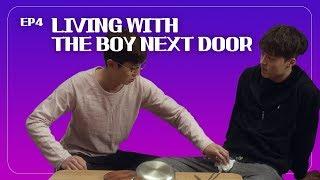 I AM LIVING WITH THE BOY NEXT DOOR!!! Ep.04 [The boy next door] ENG SUB • dingo kdrama