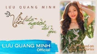 VIẾT CHO NGƯỜI TÔI YÊU | LƯU QUANG MINH | Official Lyric Video