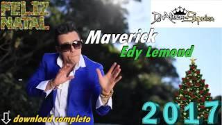 DJAlissom Siqueira Feat Edy Lemond - Maverick - 2017