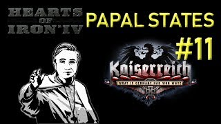 HoI4 - Kaiserreich - Papal States - Uniting the Catholic Lands - Part 11