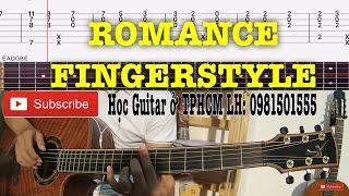 [Guitar]Hướng dẫn: Romance Fingerstyle