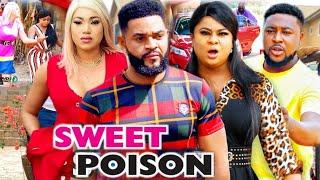 SWEET POISON SEASON 8 (New Movie )  2021 Latest Nigerian Nollywood Movie