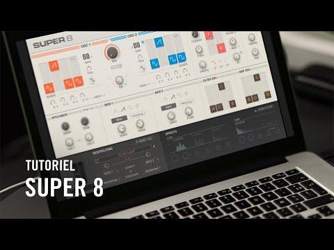 Apprendre à maîtriser SUPER 8, le synthétiseur virtuel polyphonique ultime | Native Instruments