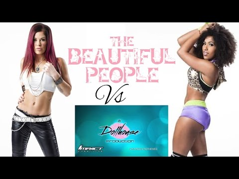The Beatiful People vs DollHouse (Round 2)
