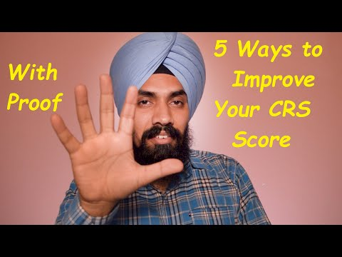 5 Ways To Improve Your CRS Score!!! Express Entry !!! With Proof!!! #ShavinderSingh