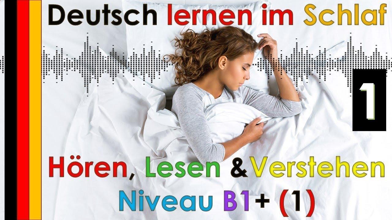 Download Deutsch lernen im Schlaf & Hören, Lesen und Verstehen (Niveau B1+)