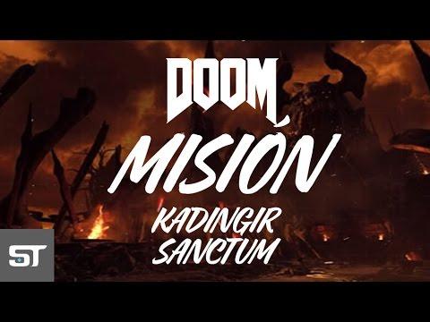 """Guía Doom - Mision """"Kadingir Sanctum"""" 100% (Todos los Secretos)"""
