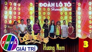 THVL | Lô tô show - Gánh hát ngàn hoa | Tập 3: Tình Lô Tô - Đoàn Hương Nam, Tùng Anh