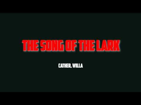 The Song of the Lark - Cather, Willa (Full Audiobook)