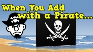 When You Add with a Pirate (addition song for kids)(WHEN YOU ADD WITH A PIRATE... An addition song for kids! Enjoy! Purchase this song @ www.harrykindergartenmusic.com Check out more videos ..., 2014-03-16T03:03:08.000Z)