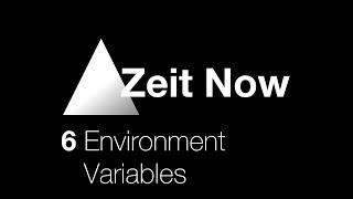 Zeit Now - 6 Environment Variables