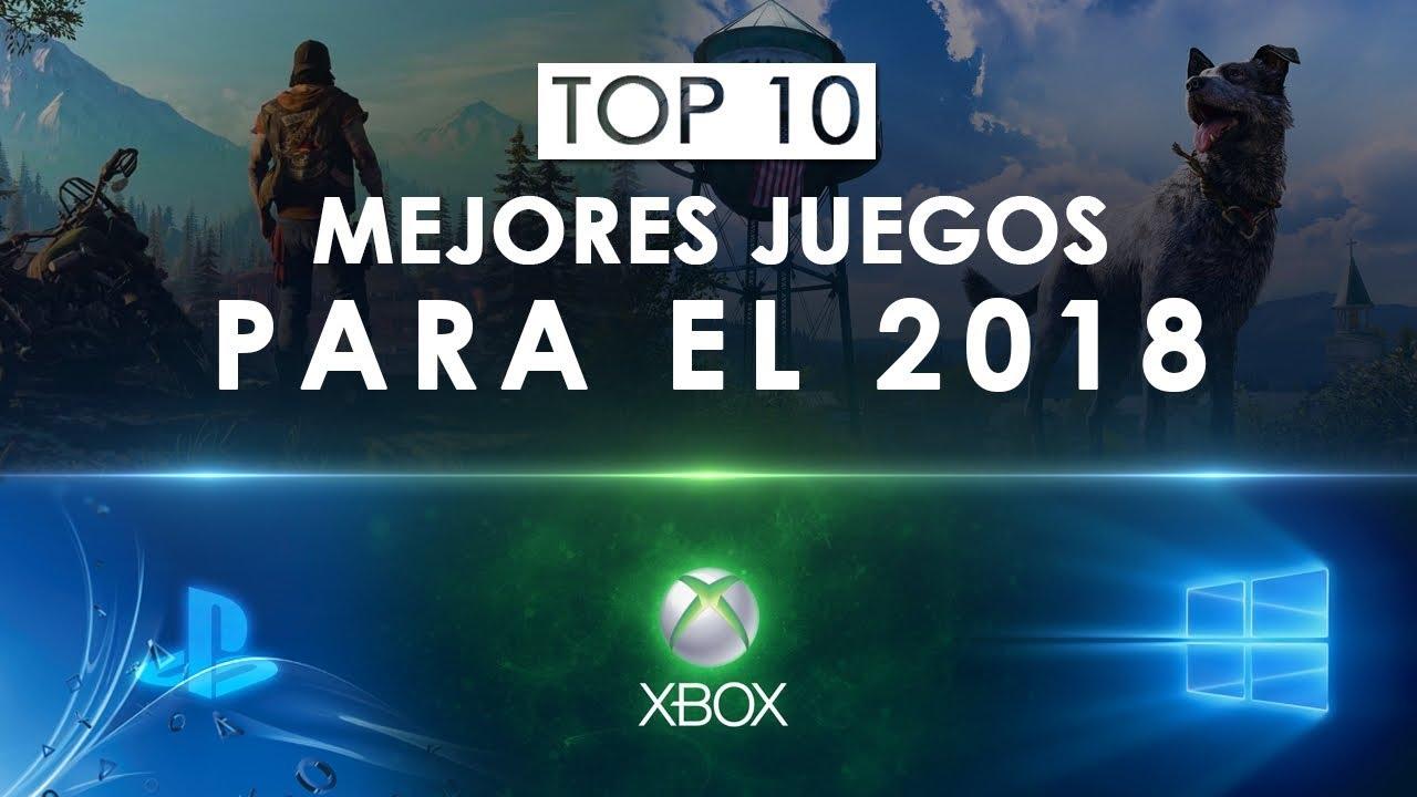 Top 10 Mejores Juegos Para 2018 Ps4 Xbox One Pc Youtube