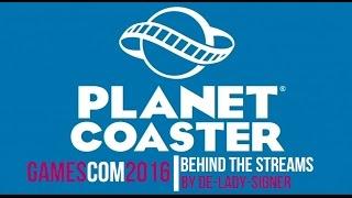 🎥 GamesCom 2016 | Behind the Streams | Vlog | Planet Coaster
