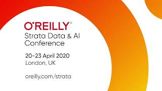 O'Reilly Strata Data and AI Conference | London, UK