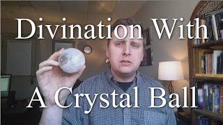 Video Divination With A Crystal Ball AKA Crystal Ball Gazing or Skrying download MP3, 3GP, MP4, WEBM, AVI, FLV November 2017