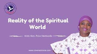Reality of the Spiritual World #2 | Rev. Fola Omotunde
