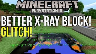 Minecraft Playstation 3 Glitch: Crystal Clear X-Ray Block! [PS3]