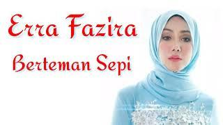 Erra Fazira - Berteman Sepi (Lirik Video)