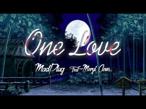 MadPlug - One Love Feat. Meryl Clews (Official Lyric Video) | Free Download |Future Bass | 2018