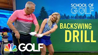 School of Golf: Drill to Improve your BackSwing | Golf Channel