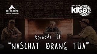 "Thumbnail of DUNIA DALAM KITA – Eps 16 ""Nasehat Orang Tua"""