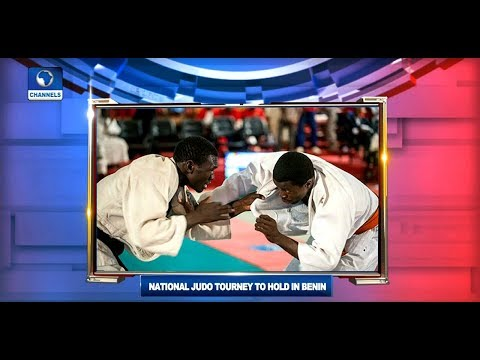 National Judo Championship To Hold In Benin |Sports Tonight|