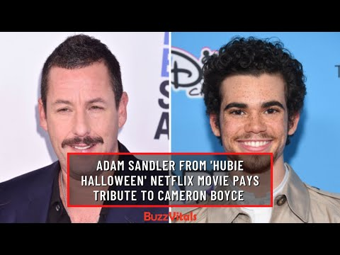ADAM SANDLER FROM 'Hubie Halloween' Netflix Movie Pays Tribute To Cameron Boyce