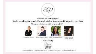 Femmes du Vin Harvest Seminar | Femmes du Bourgogne 1, Understanding Burgundy Blind Tasting