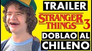 STRANGER THINGS 3 - DOBLAO AL CHILENO