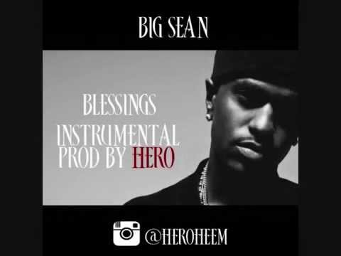 Big Sean  Blessings ft  Drake, Kanye West Instrumental prod by HERO
