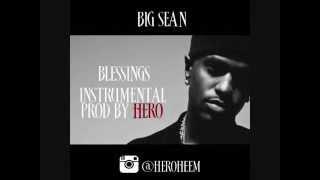 Video Big Sean  Blessings ft  Drake, Kanye West Instrumental prod by HERO download MP3, 3GP, MP4, WEBM, AVI, FLV Juni 2018
