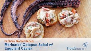 Marinated Octopus With Eggplant Caviar