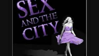 Sex And The City - You