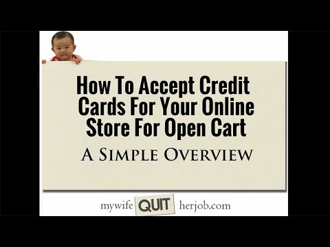 How To Process Credit Cards For Your Online Store For Open Cart