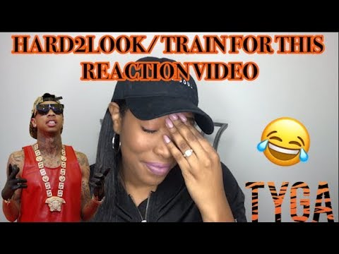 TYGA - HARD 2 LOOK/TRAIN FOR THIS OFFICIAL MUSIC VIDEO REACTION (DIED LAUGHING)