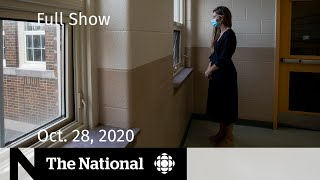 CBC News: The National | COVID-19 and classroom stress; Testing Trump's promises | Oct. 28, 2020