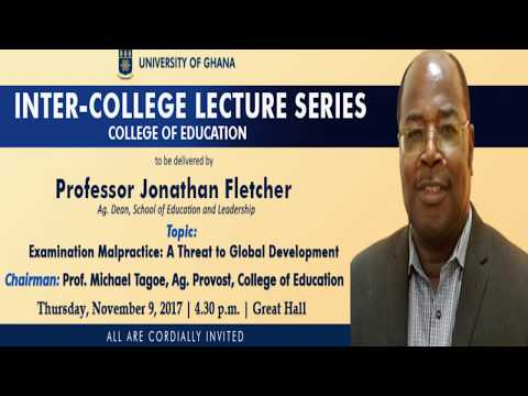 Lecture Series: Examination Malpractice: A threat to Global Development