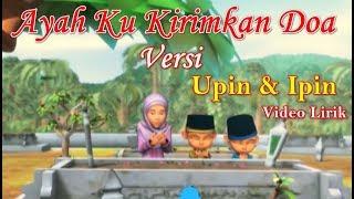 Download Ayah Ku Kirimkan Doa versi Upin Ipin Video Lirik | Lagu Sedih Ayah Ku Kirimkan Doa Cover Upin & Ipin