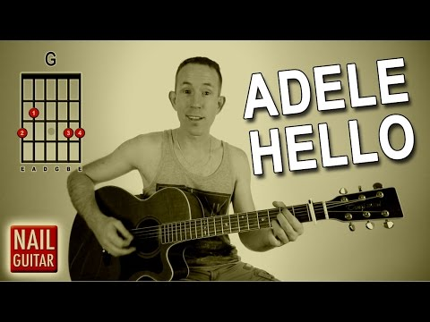 Hello ★ Adele ★ Guitar Lesson - Easy How To Play Acoustic Songs - Chords Tutorial
