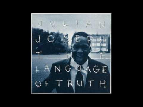 Julian Joseph - The Language of Truth