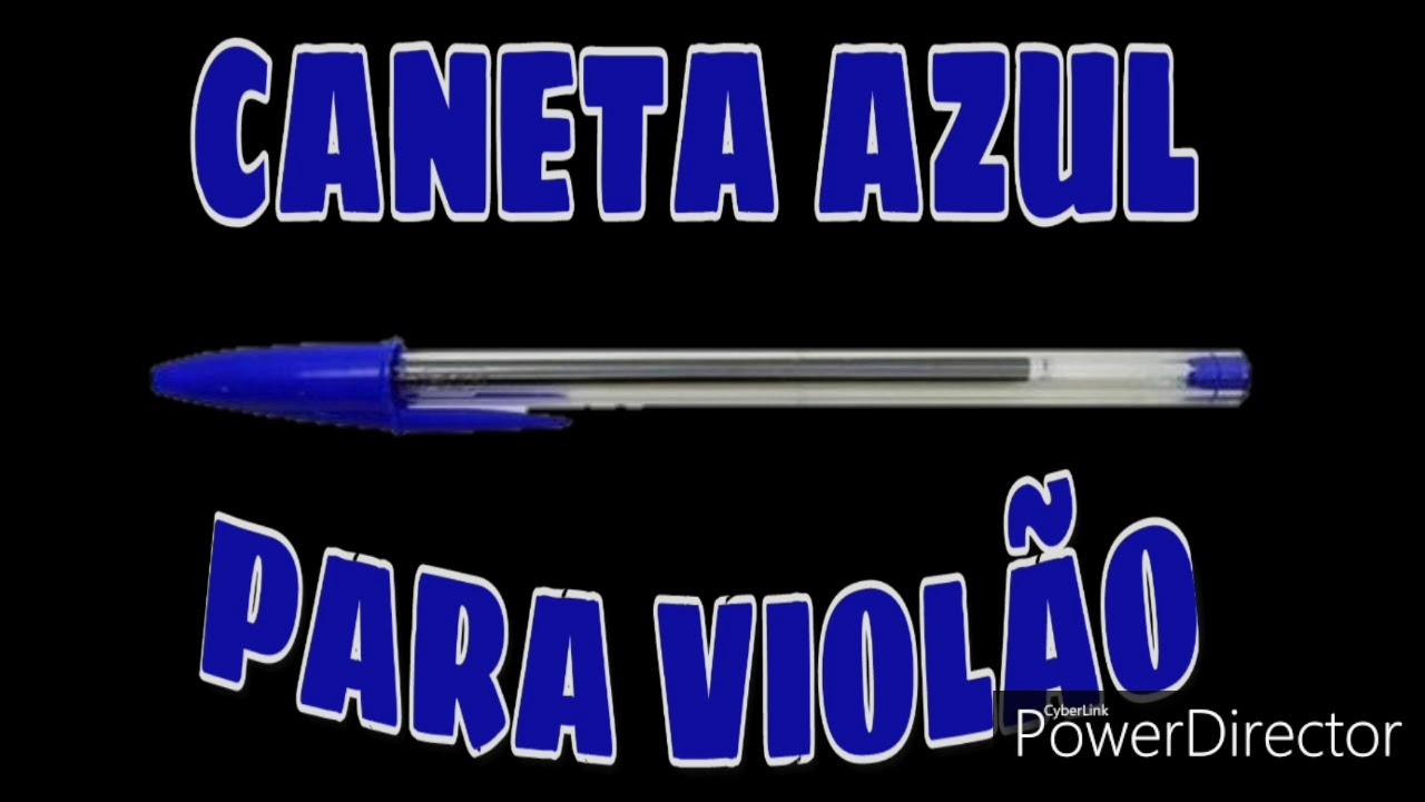 CANETA AZUL / com Cifra para VIOLÃO