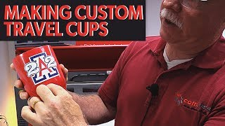 Making Custom Travel Cups - Compress UV Printing