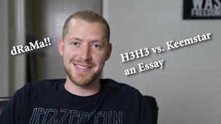 H3H3 vs Keemstar Drama | an Essay