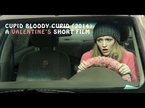 Cupid Bloody Cupid: A Valentine's Day Short Film HD 2014