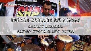 Tukang Kendang Belajaran - MEMORY BERKASIH (cover) CANDRA KIRANA & ATIM | SHAKA Trend Musik